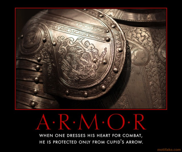armor-love-walls-heart-hide-scared-demotivational-poster-1287490758